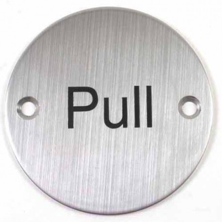 76mm PULL Sign - Satin Stainless Steel Finish c/w Fixings
