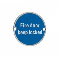 Fire Door Keep Locked Sign Satin Stainless Steel