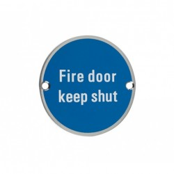 Fire Door Keep Shut Sign Satin Stainless Steel